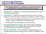 call coverage solutions impact on rural hospitals