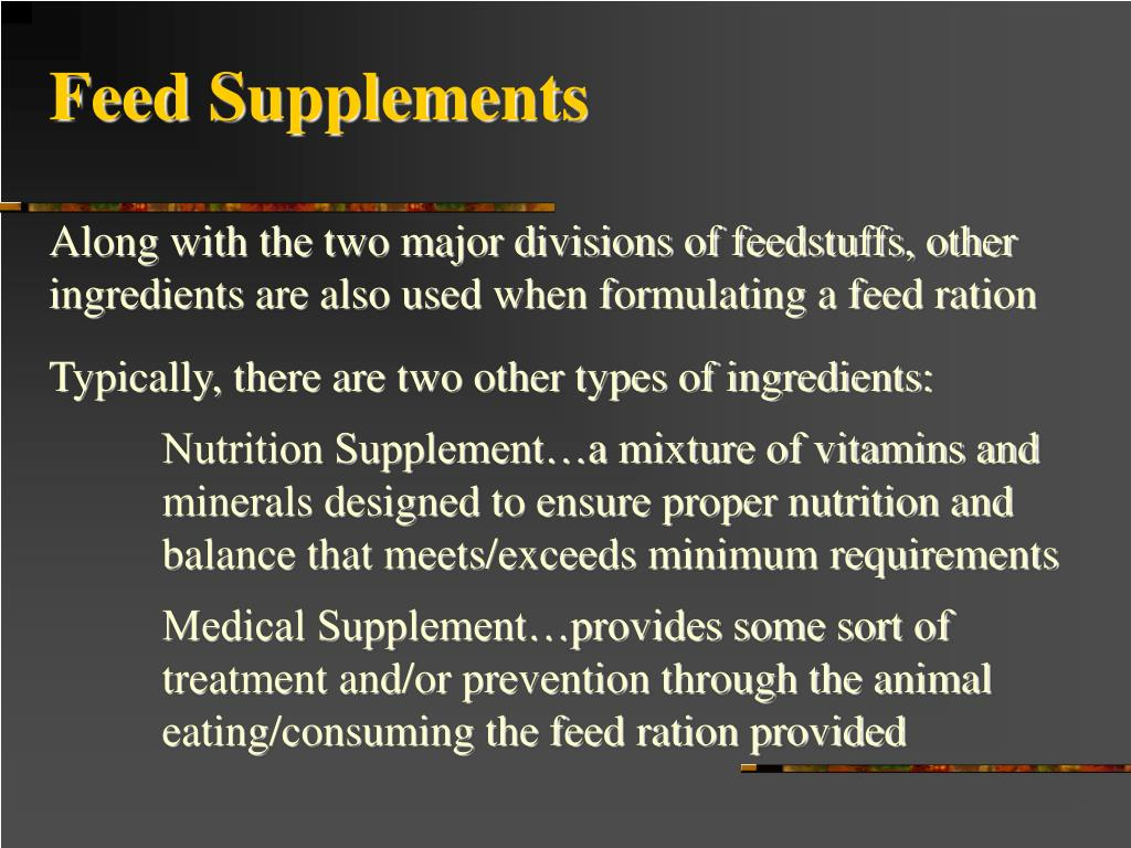 Feed Supplements