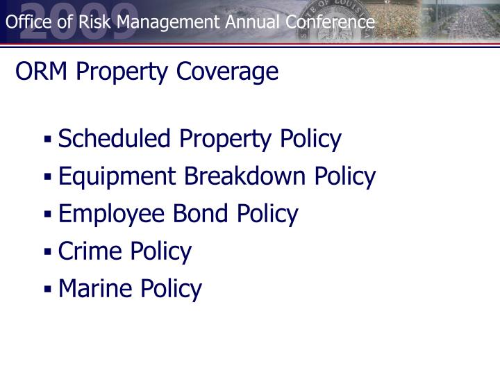 ORM Property Coverage