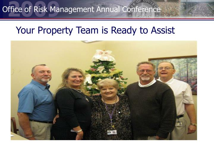 Your Property Team is Ready to Assist