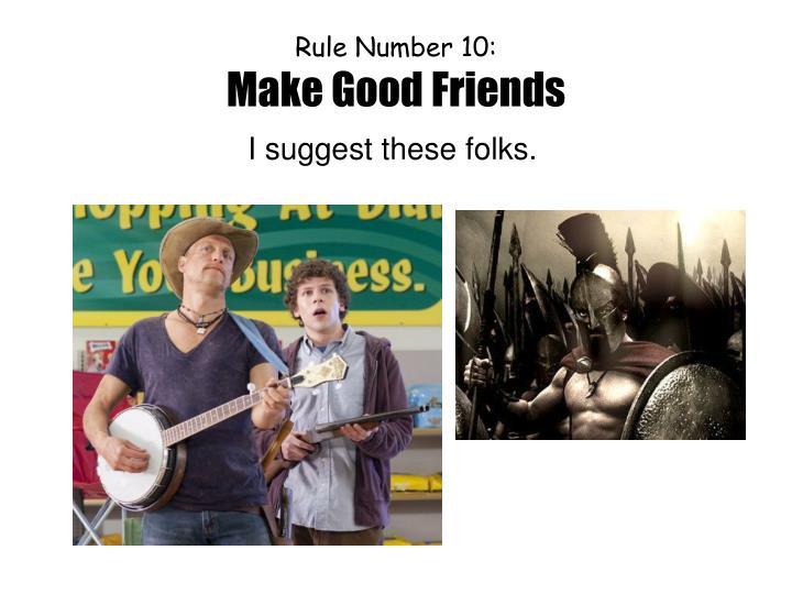 Rule Number 10: