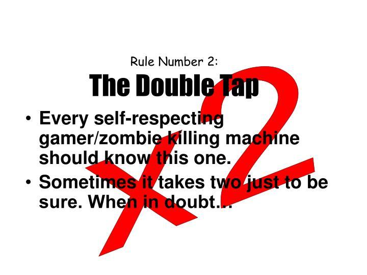 Rule Number 2:
