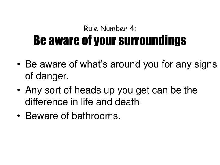 Rule Number 4: