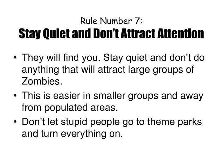 Rule Number 7: