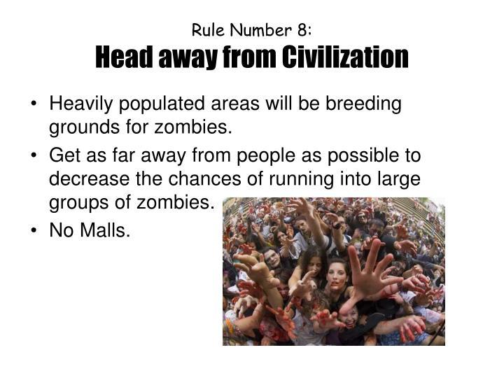 Rule Number 8: