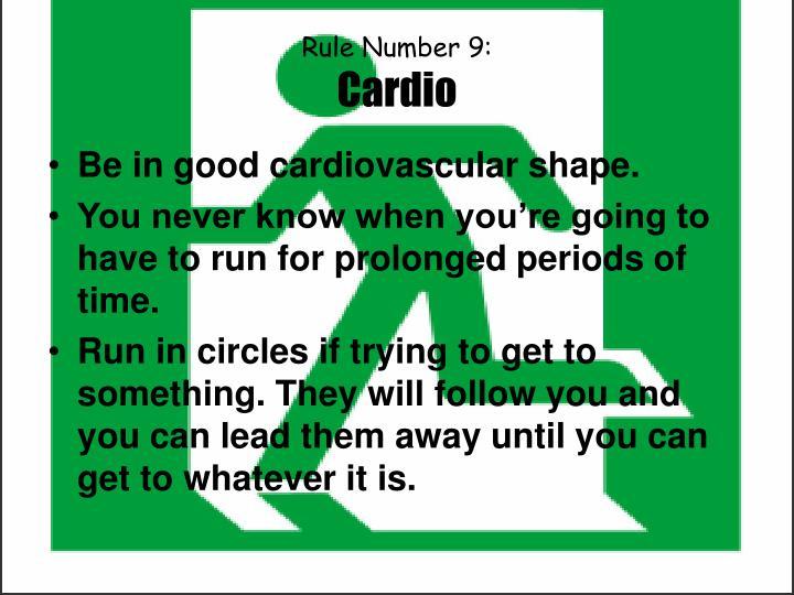 Rule Number 9: