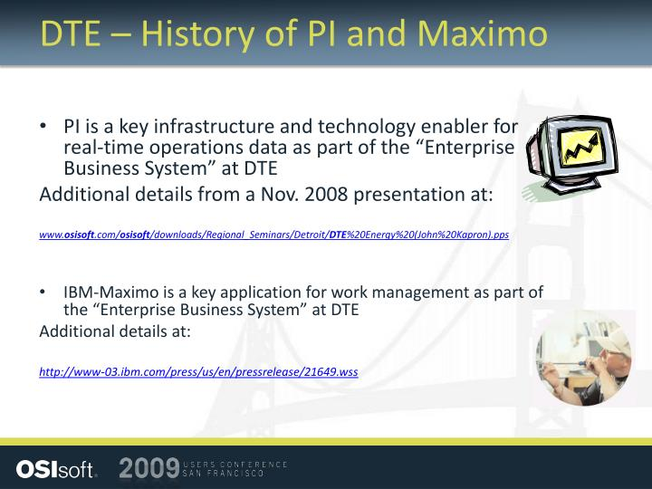 DTE – History of PI and Maximo