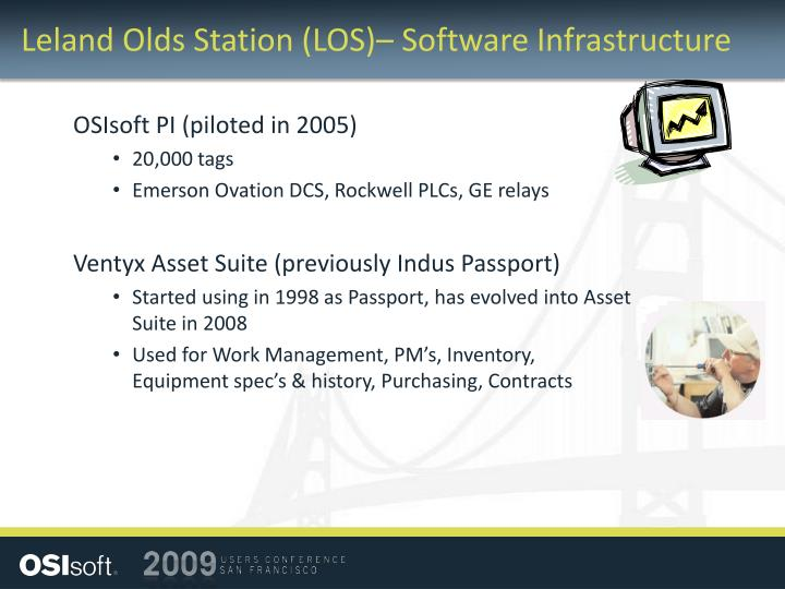 Leland Olds Station (LOS)– Software Infrastructure