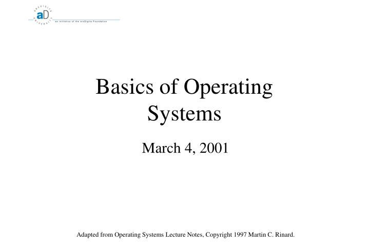 Basics of operating systems l.jpg