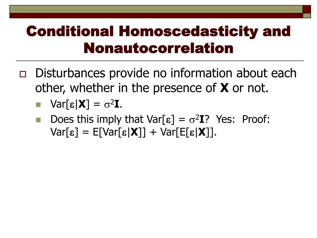 Conditional Homoscedasticity and Nonautocorrelation