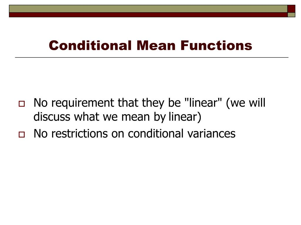 Conditional Mean Functions