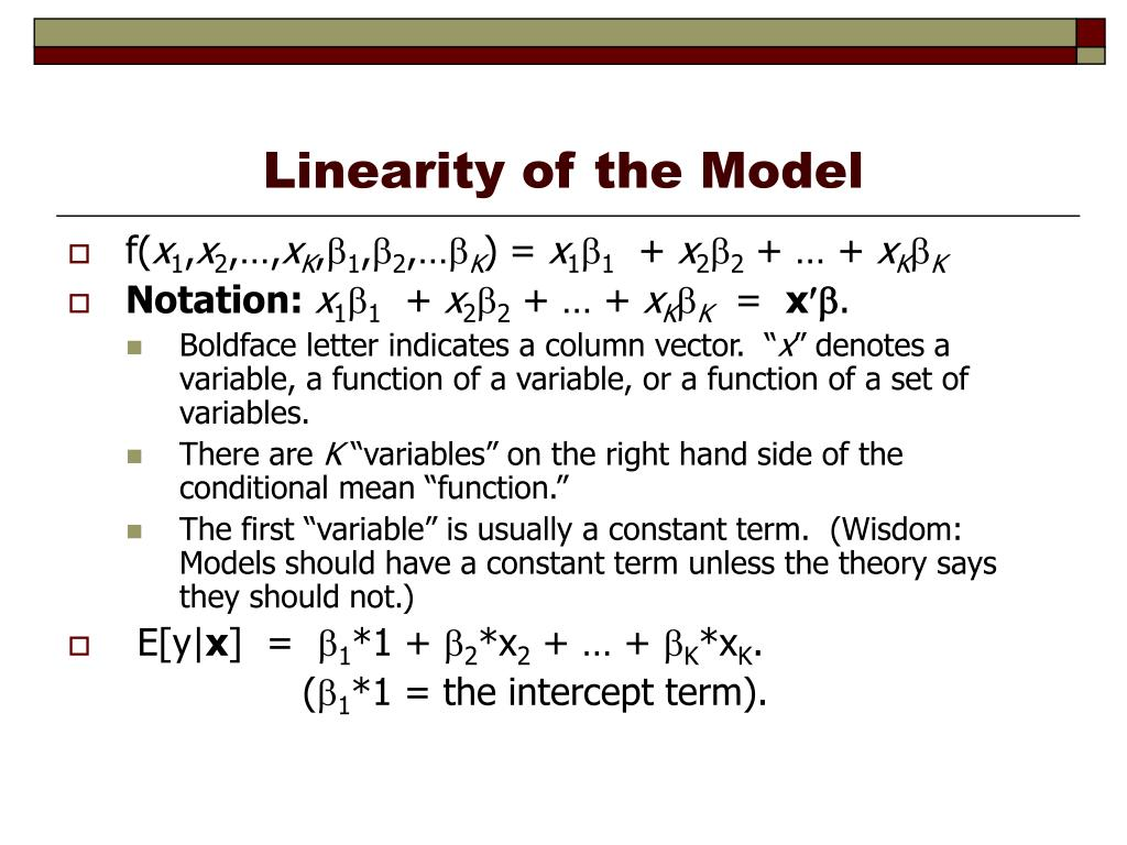 Linearity of the Model