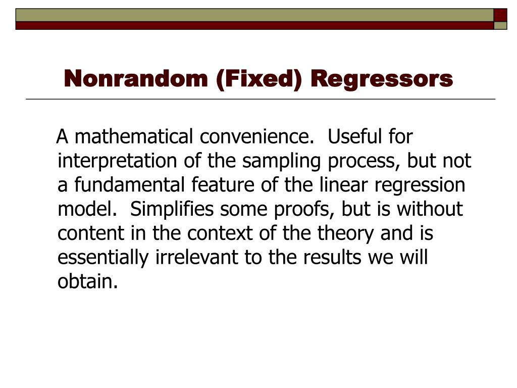 Nonrandom (Fixed) Regressors