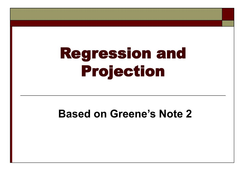 Regression and Projection