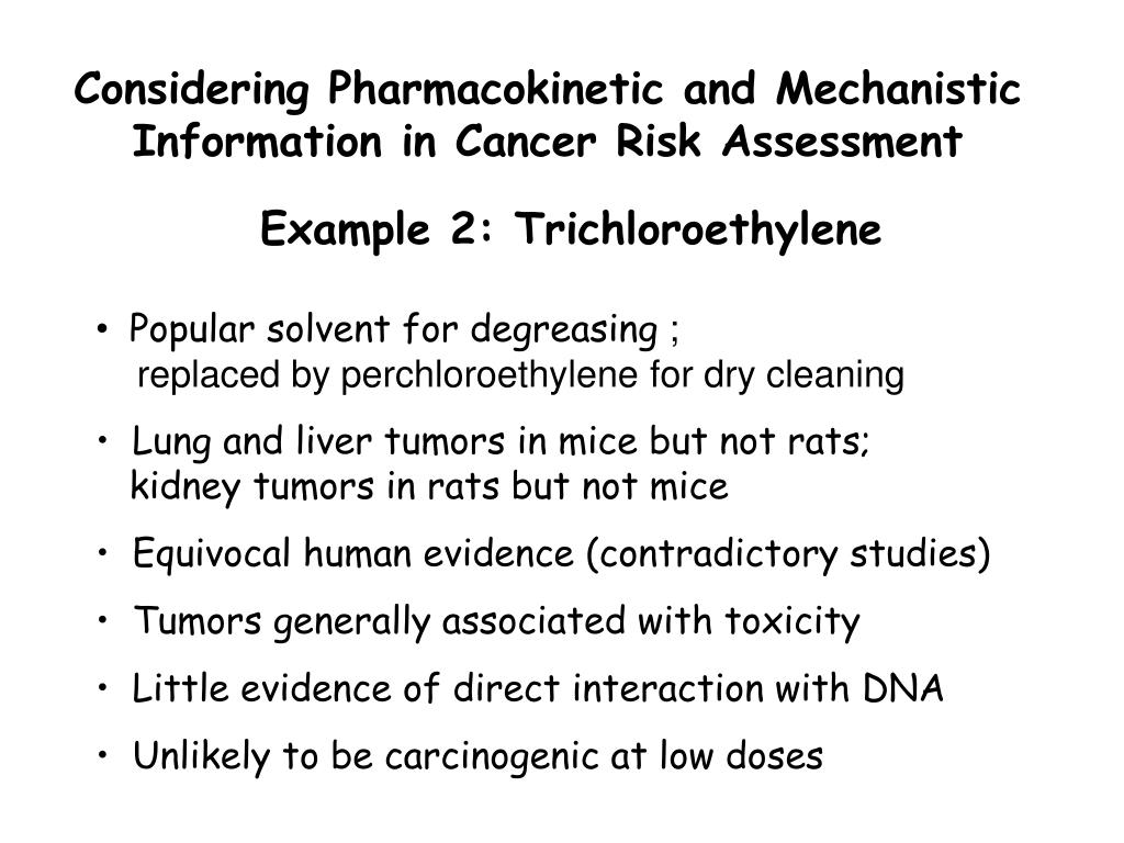 Considering Pharmacokinetic and Mechanistic Information in Cancer Risk Assessment
