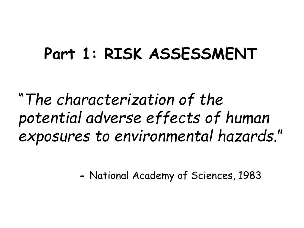 Part 1: RISK ASSESSMENT