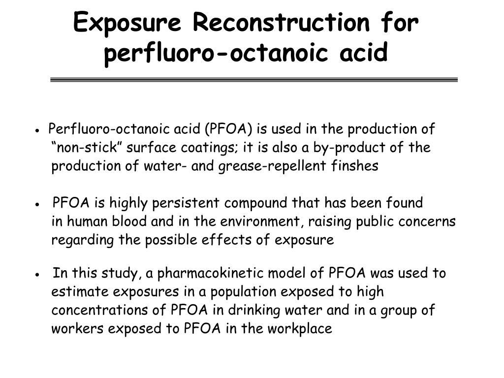 Exposure Reconstruction for perfluoro-octanoic acid