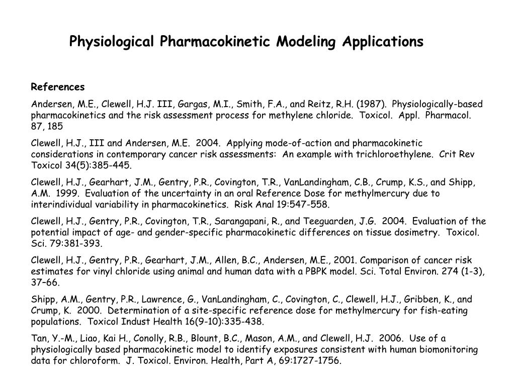 Physiological Pharmacokinetic Modeling Applications