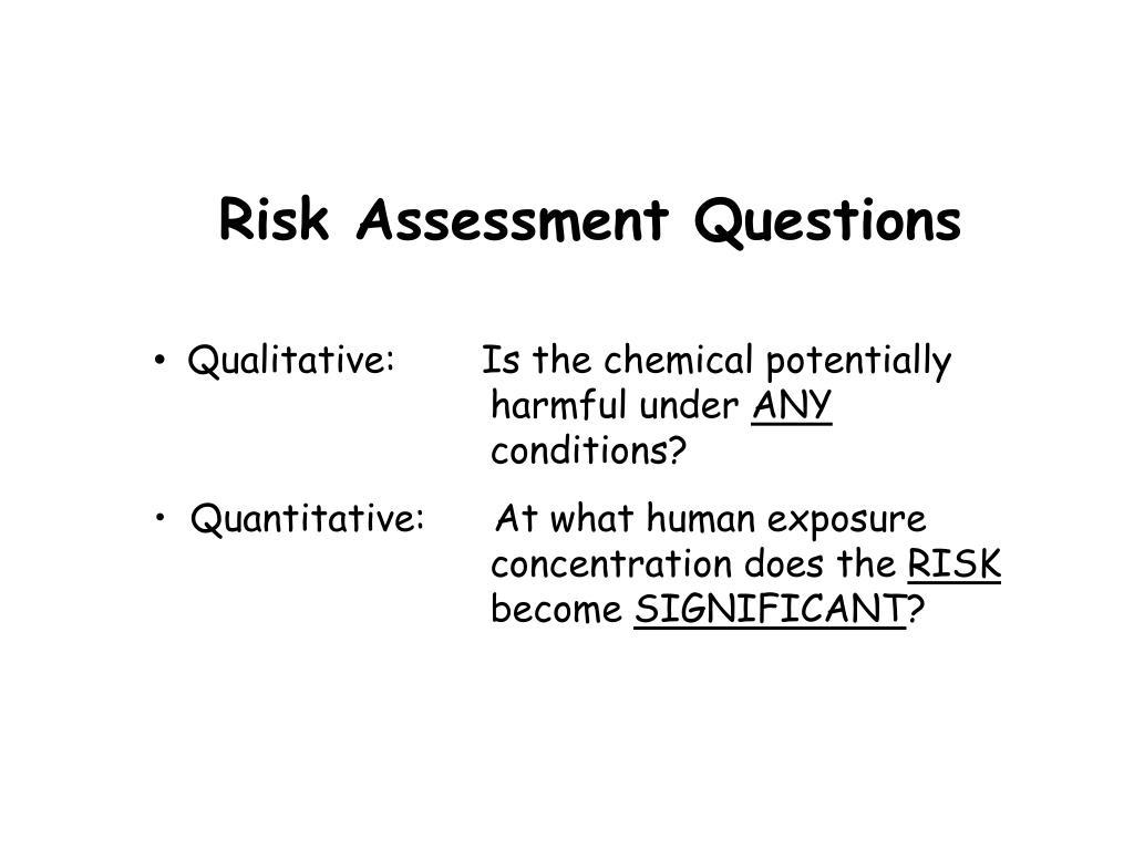 Risk Assessment Questions