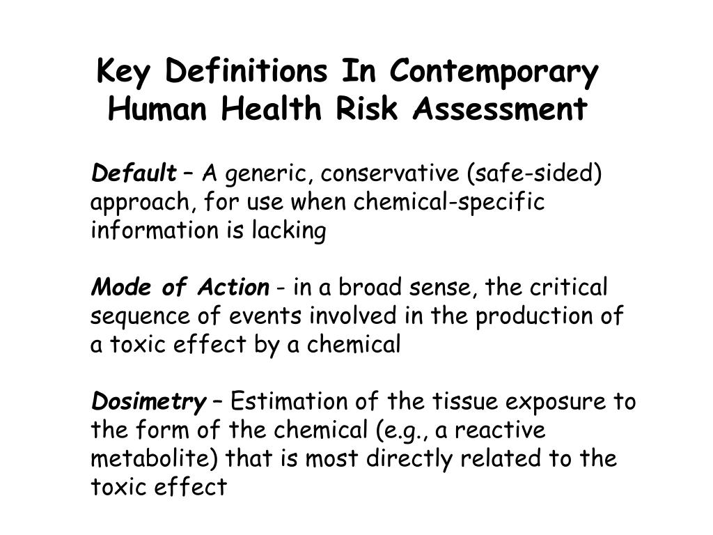Key Definitions In Contemporary Human Health Risk Assessment