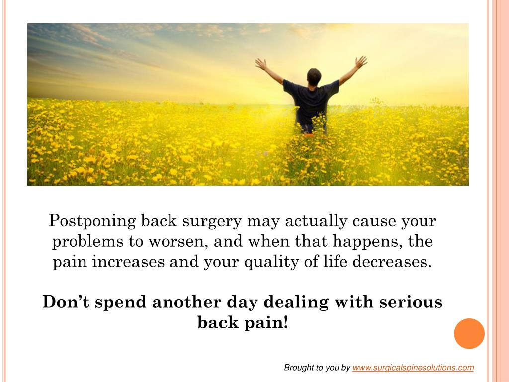 Postponing back surgery