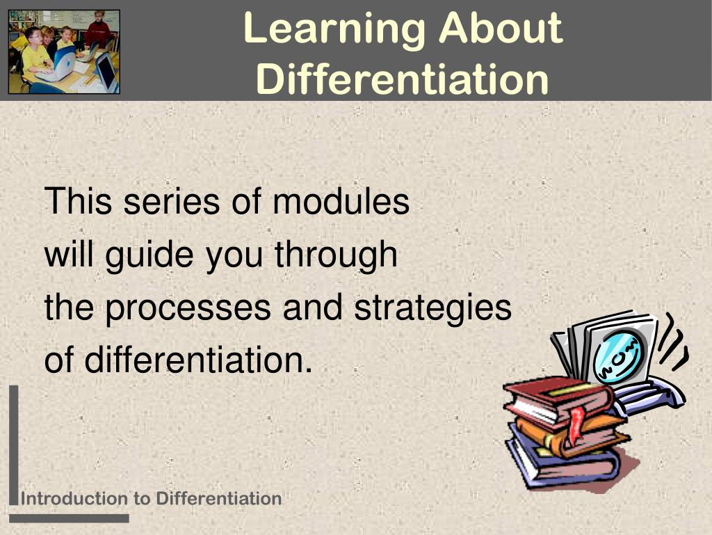 Learning About Differentiation