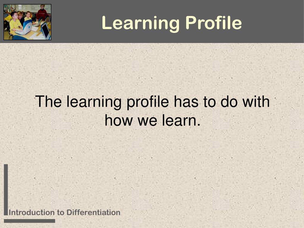 Learning Profile