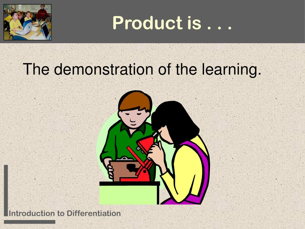Product is . . .
