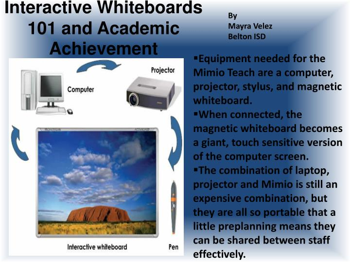 Interactive whiteboards 101 and academic achievement l.jpg