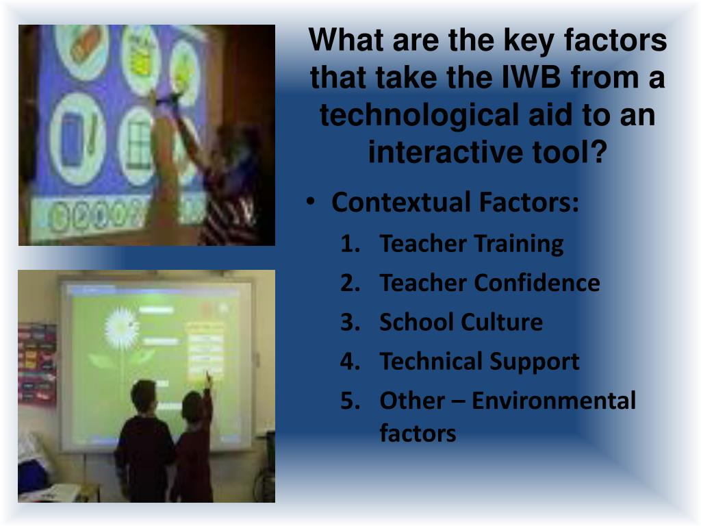 What are the key factors that take the IWB from a technological aid to an interactive tool?