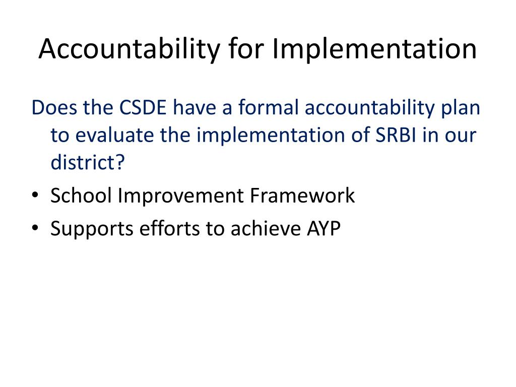 Accountability for Implementation