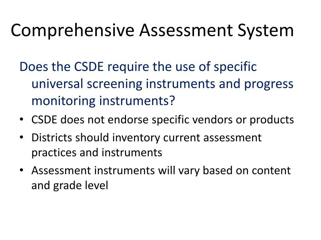 Comprehensive Assessment System