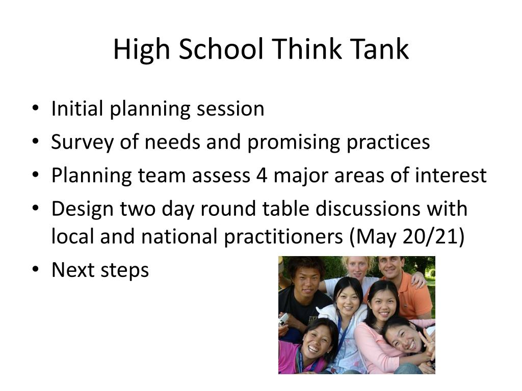 High School Think Tank