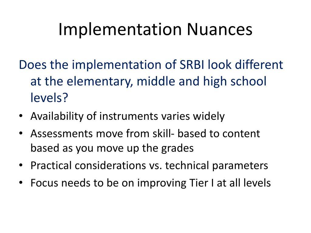Implementation Nuances