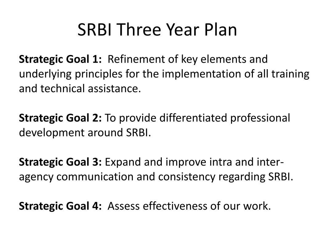 SRBI Three Year Plan