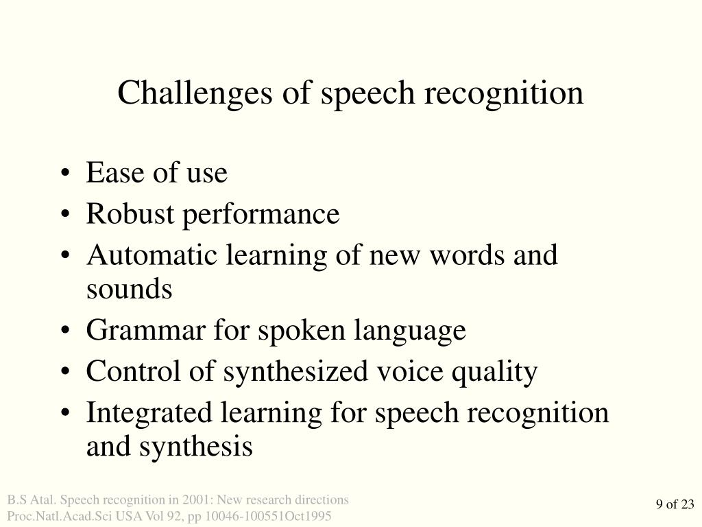 Challenges of speech recognition