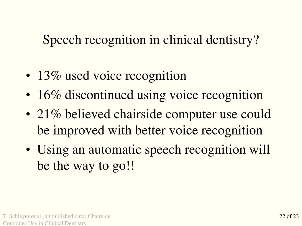 Speech recognition in clinical dentistry?
