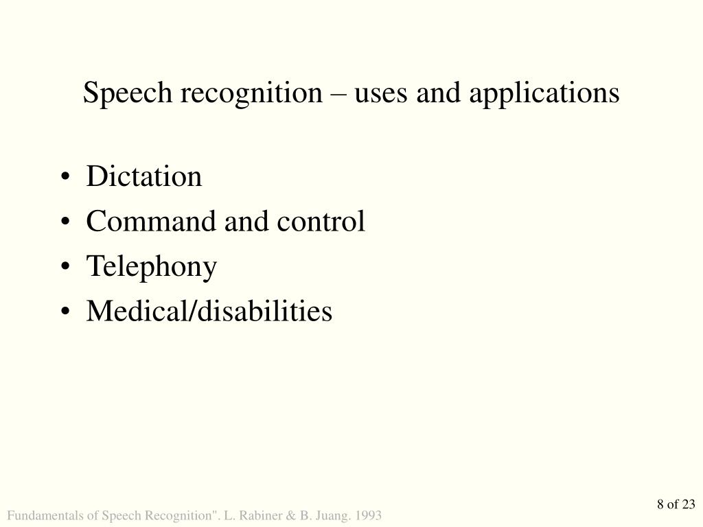 Speech recognition – uses and applications