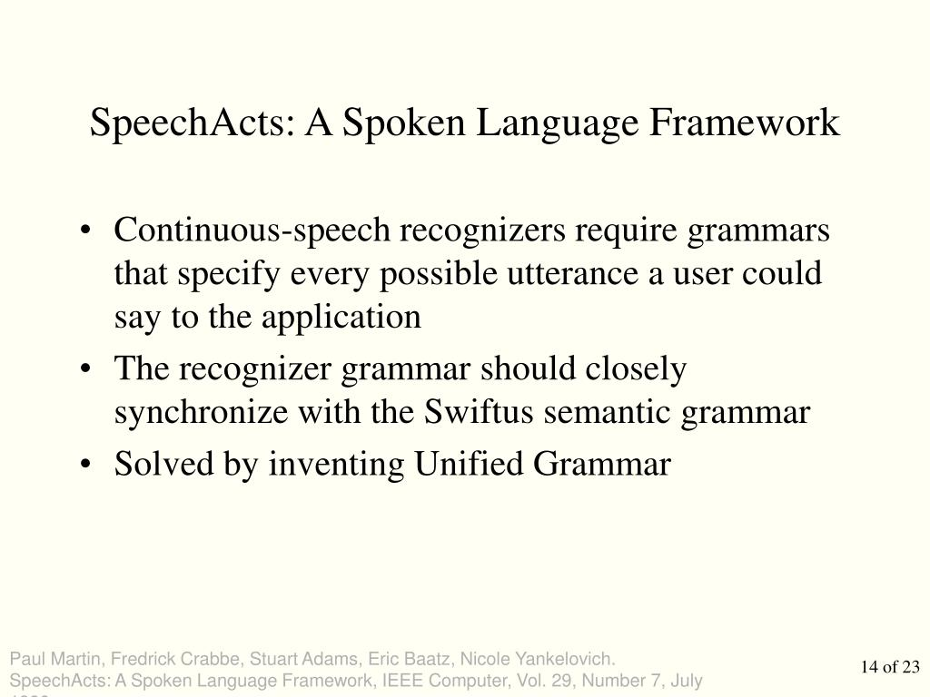 SpeechActs: A Spoken Language Framework