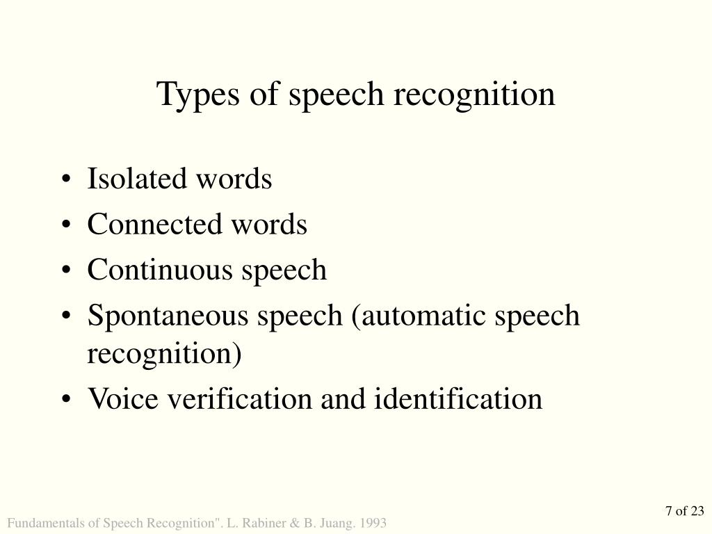 Types of speech recognition