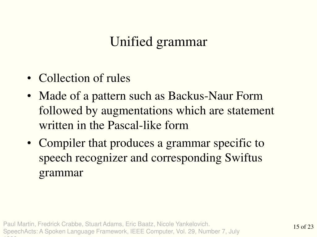 Unified grammar