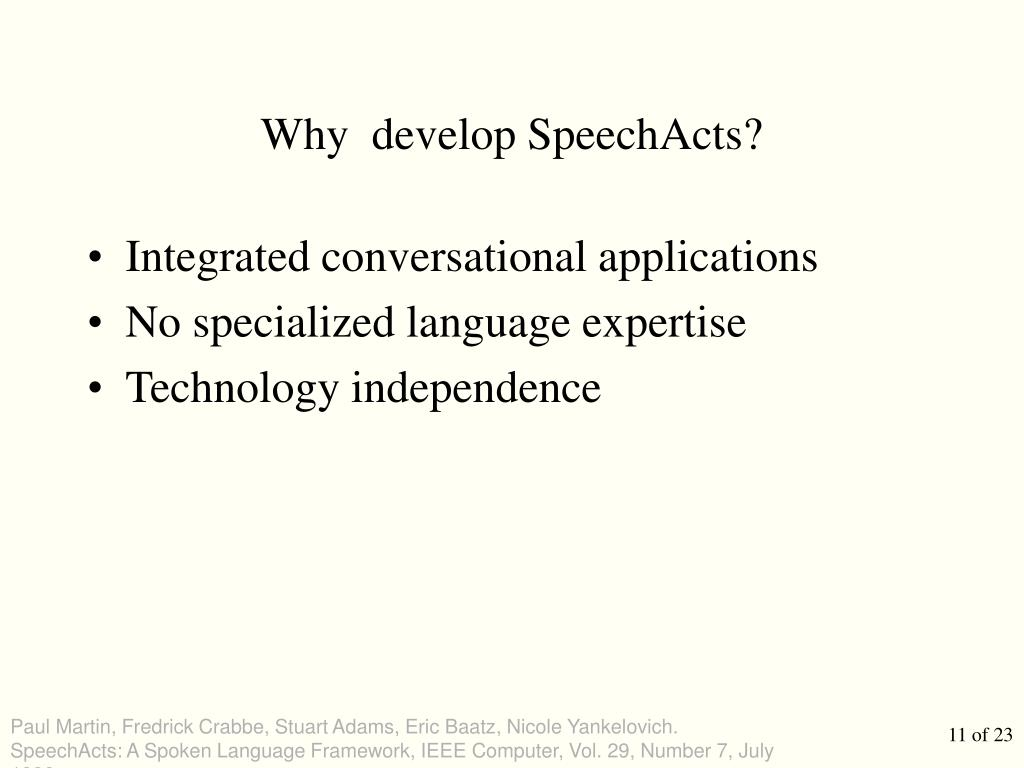 Why  develop SpeechActs?