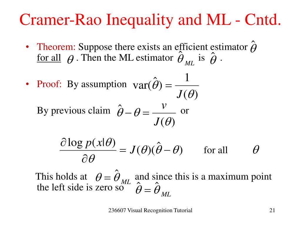 Cramer-Rao Inequality and ML - Cntd.