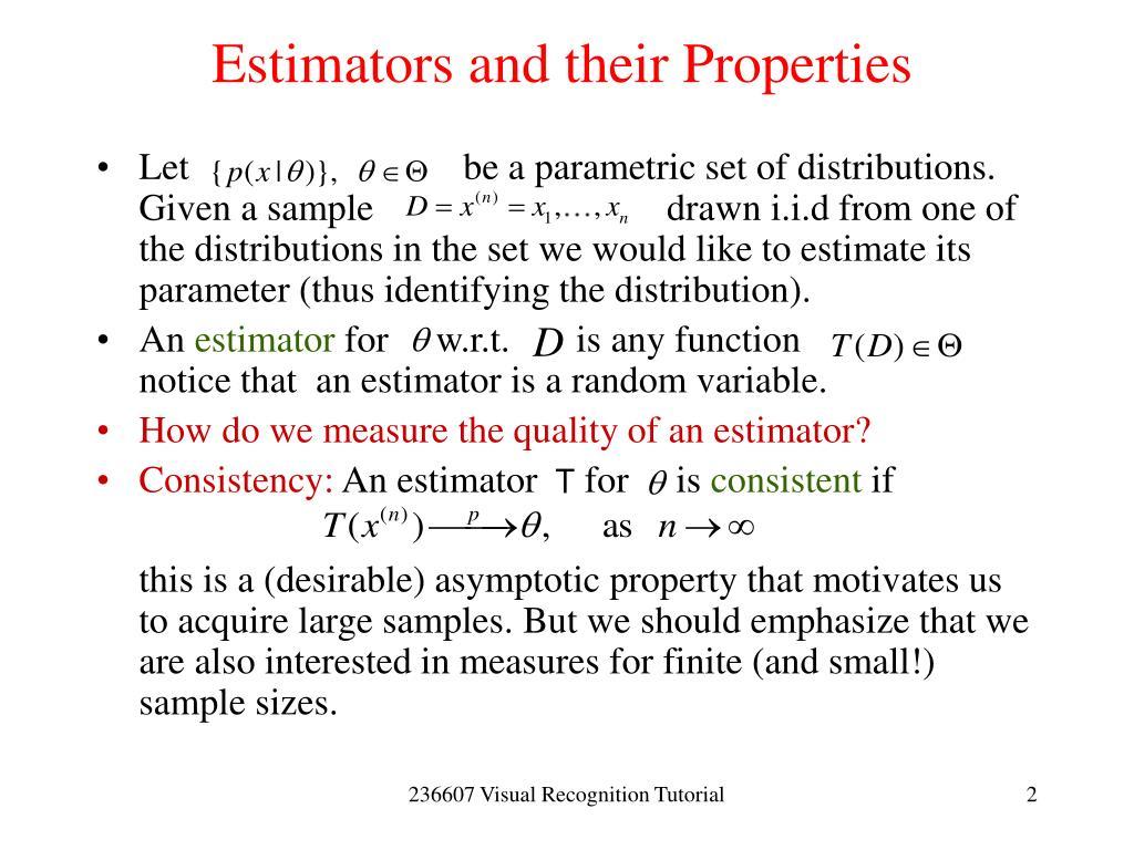 Estimators and their Properties