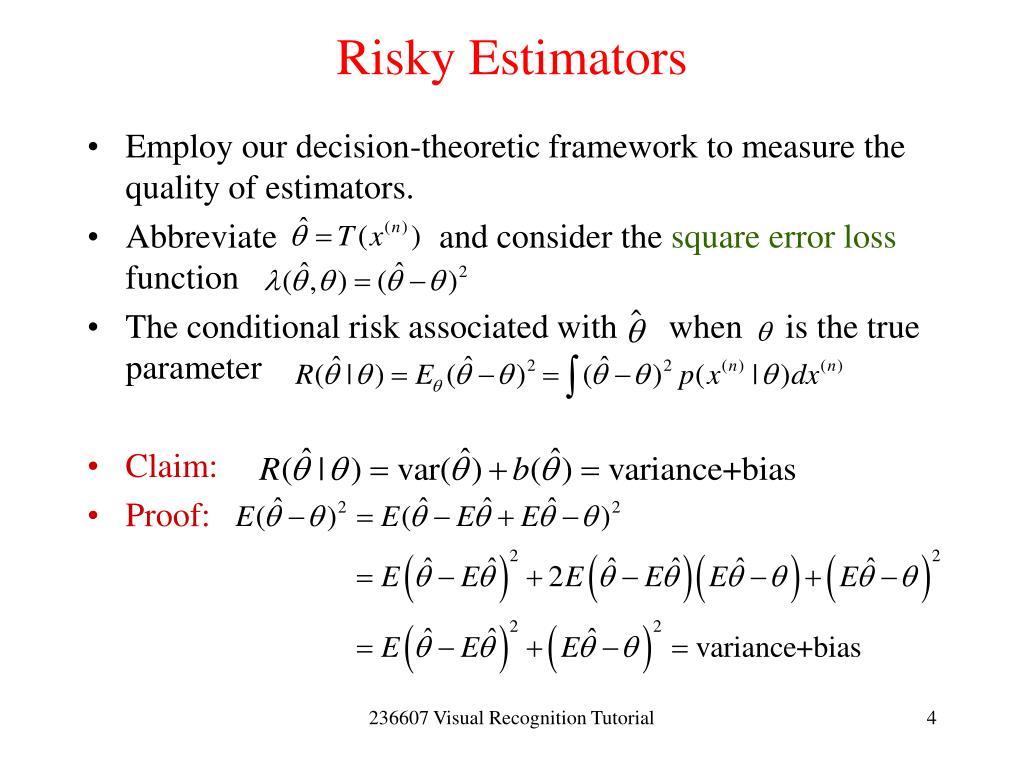 Risky Estimators