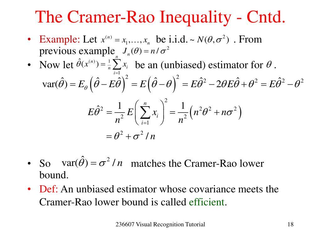 The Cramer-Rao Inequality - Cntd.