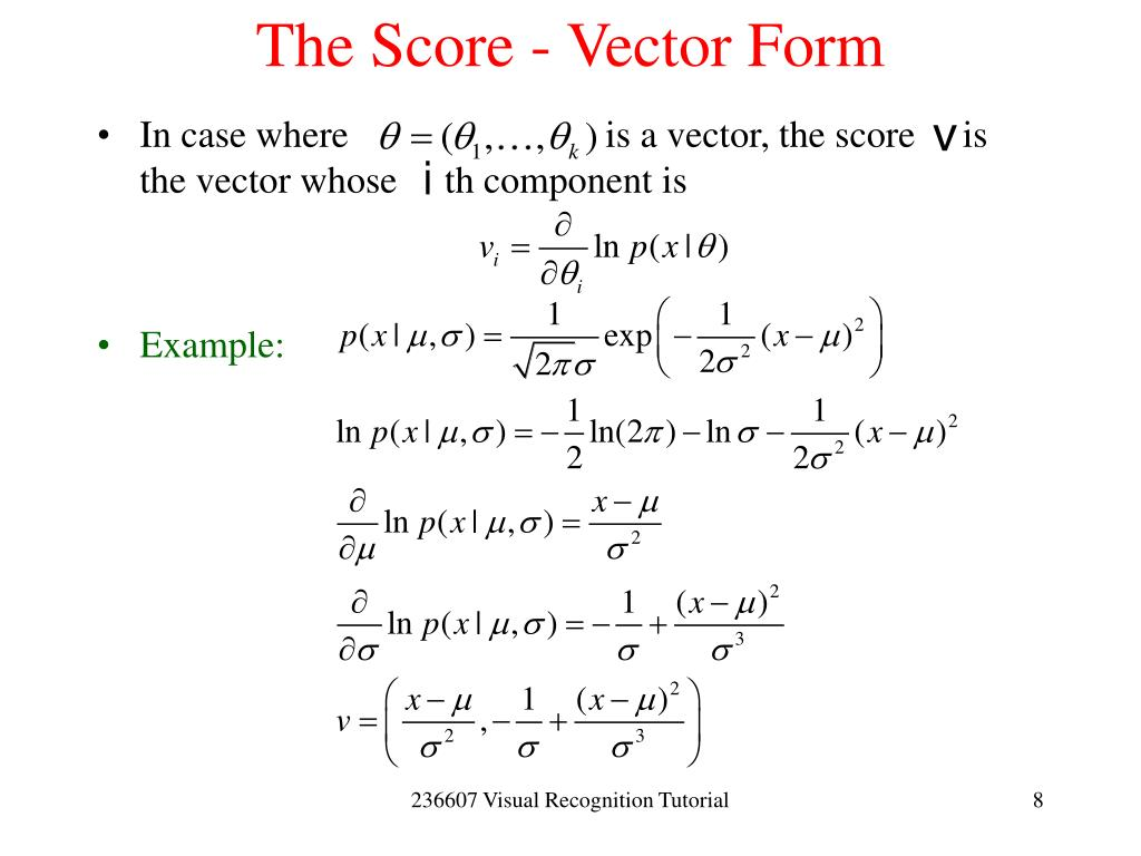 The Score - Vector Form