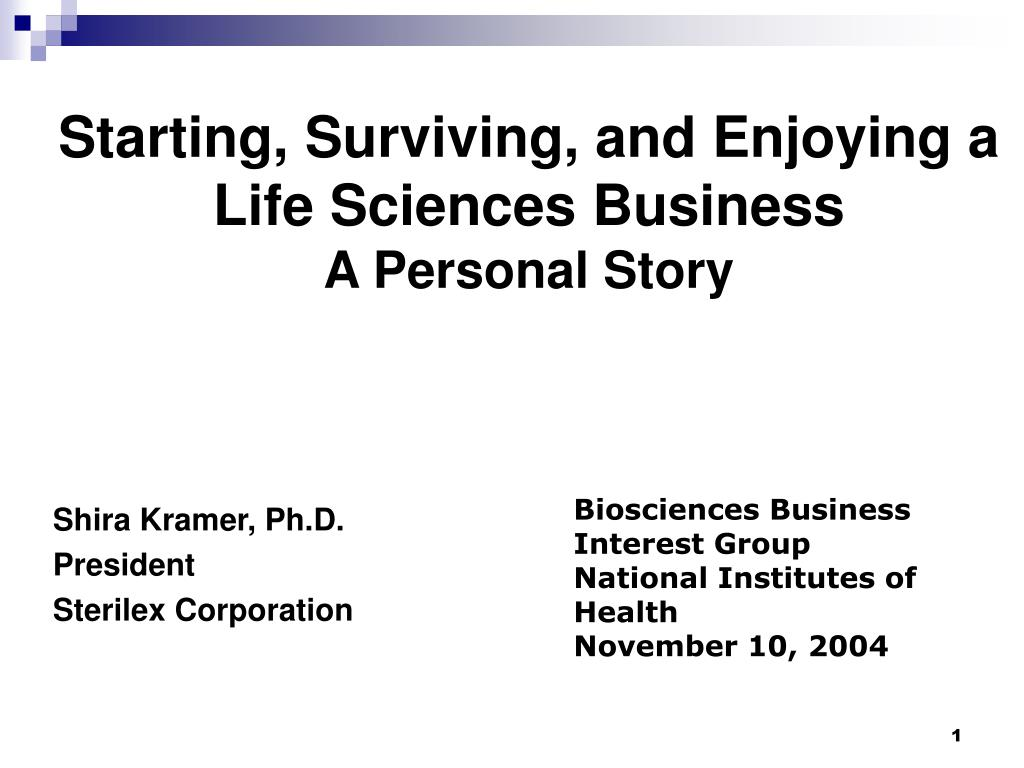 Starting, Surviving, and Enjoying a Life Sciences Business