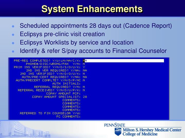 System Enhancements
