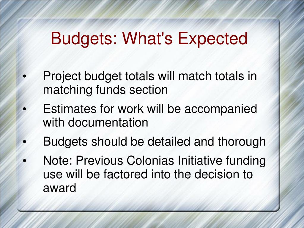 Budgets: What's Expected